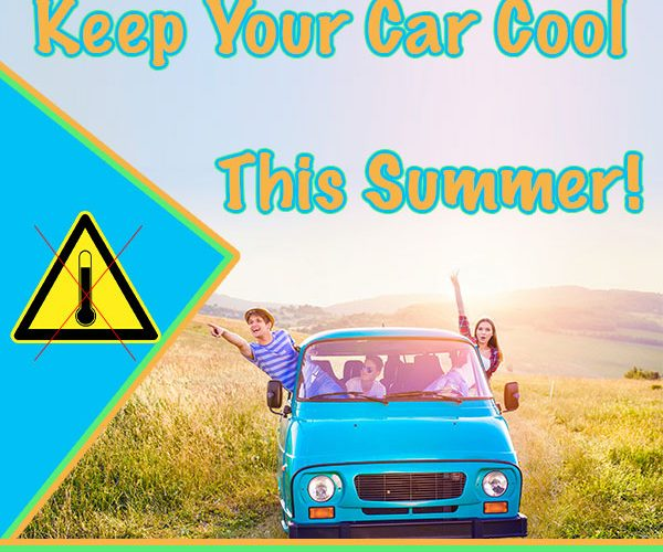 Tips for Keeping Your Car Cool in the Summer