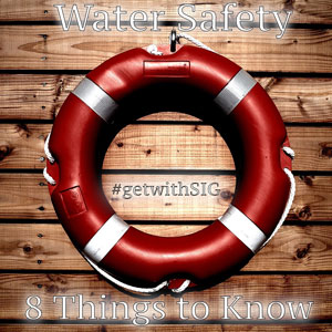 8 Things to Know About Water Safety
