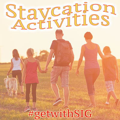 Staycation Activities- Stone Insurance Group