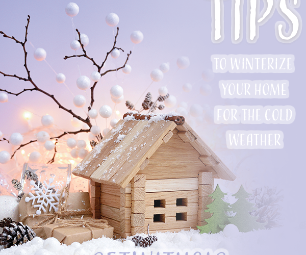 Tips to Winterize Your Home for the Cold Weather