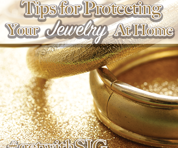 Tips for Protecting Your Jewelry at Home - Stone Insurance Group